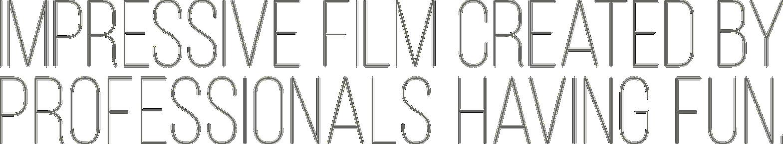 Impressive film created by professionals having fun.